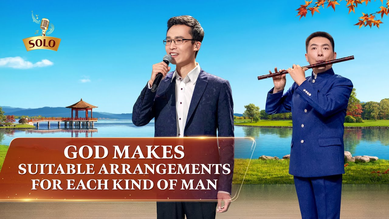 "Christian Song | ""God Makes Suitable Arrangements for Each Kind of Man"""