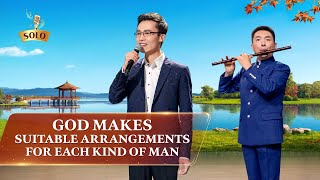 "Christian Song | ""God Makes Suitable Arrangements for Each Kind of Man"""