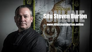 LEARN MARTIAL ARTS ONLINE TODAY - Sifu Steven Burton Online