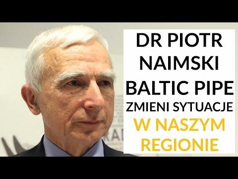 Naimski o Baltic Pipe: Połączenie gazowe z Norwegią zmieni sytuację w regionie