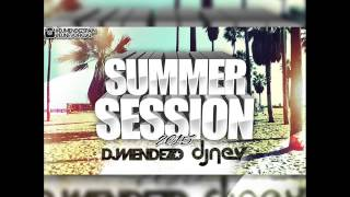 Summer Session Junio 2015 Dj Mendez & Dj Nev (Completa HQ) [Mix Reggaeton - Comercial - EDM 2015]