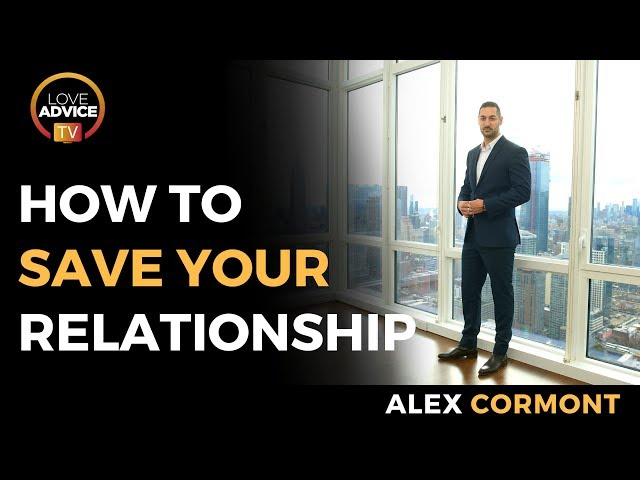 How To Save A Relationship | Simple Strategies To Save Your Relationship