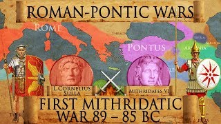 First Mithridatic War - Battles of Chaeronea and Orchomenus DOCUMENTARY