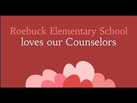Roebuck Elementary School's Guidance Counselor Appreciation Video