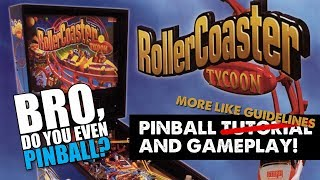 "RollerCoaster Tycoon pinball (Stern, 2002) 1/18/18 ""Bro, do you even pinball?"""