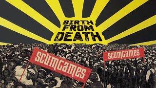 『BIRTH FROM DEATH』   SCUMGAMES スカムゲームス MV
