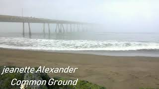 잠잘때 듣기좋은 음악-Jeanette Alexander Common Ground