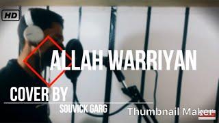 """Allah Waariyan"" cover Song | Yaariyan | Himansh Kohli, Rakul Preet Singh | cover by souvick garg"