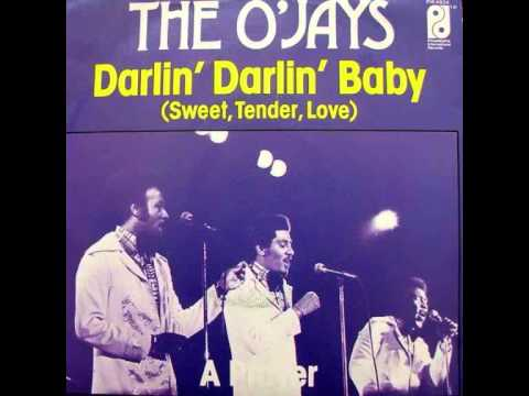 The O'Jays- Darlin'Darlin'Baby-First Touch Retouch