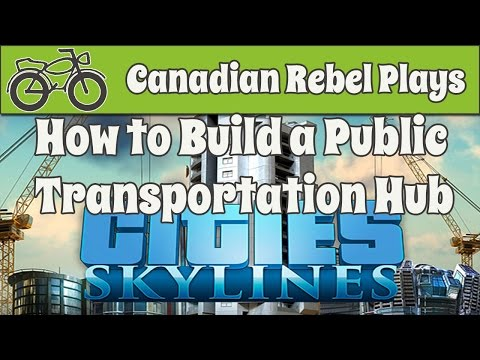 How to Build a Public Transportation Hub