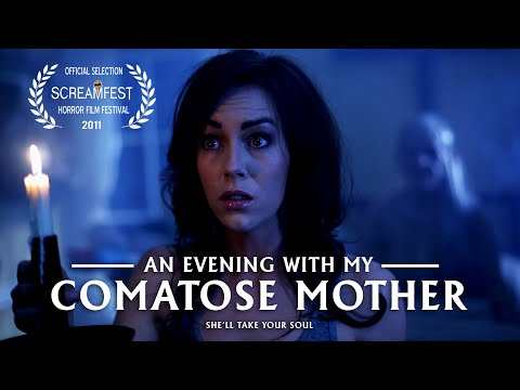 AN EVENING WITH MY COMATOSE MOTHER   SCARY SHORT HORROR FILM   PRESENTED BY SCREAMFEST