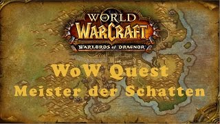 WoW Quest: Meister der Schatten (A)