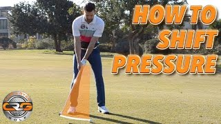 HOW TO FEEL A PRESSURE SHIFT IN YOUR GOLF SWING