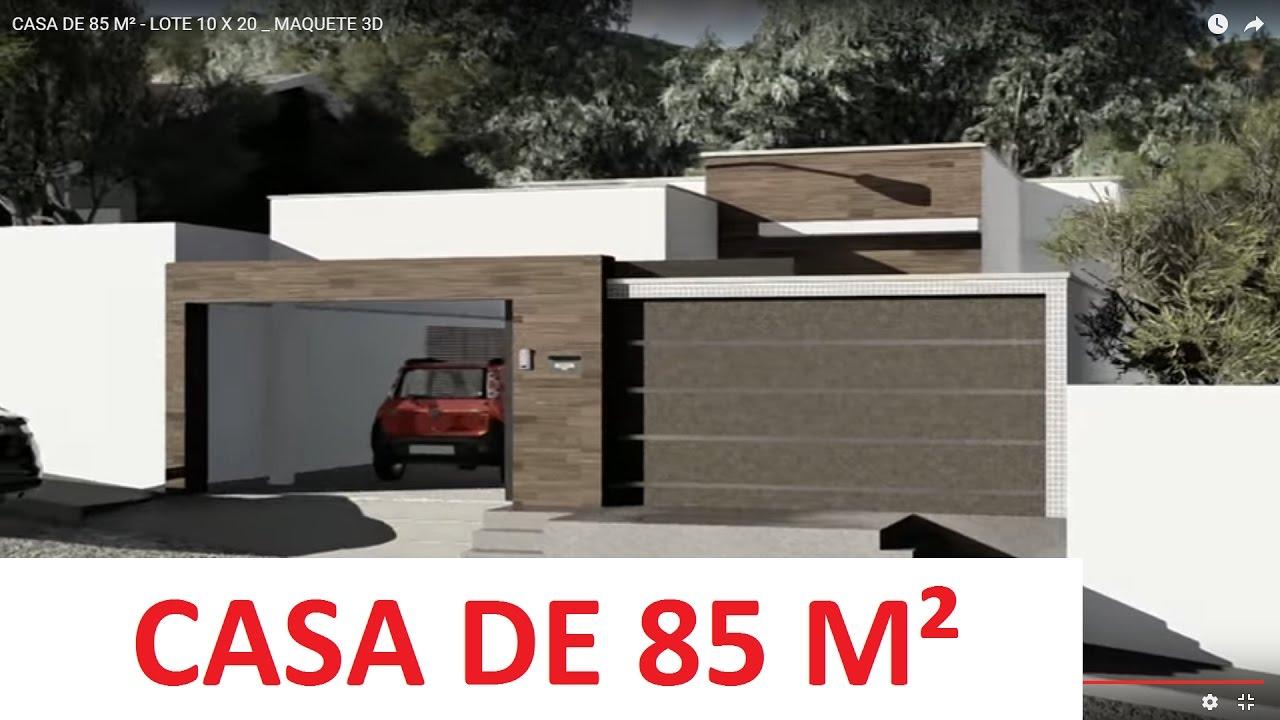 Casa de 85 m lote 10 x 20 maquete 3d youtube for Casa moderna 10 x 20