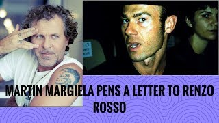 MARTIN MARGIELA WRITES A LETTER TO RENZO ROSSO