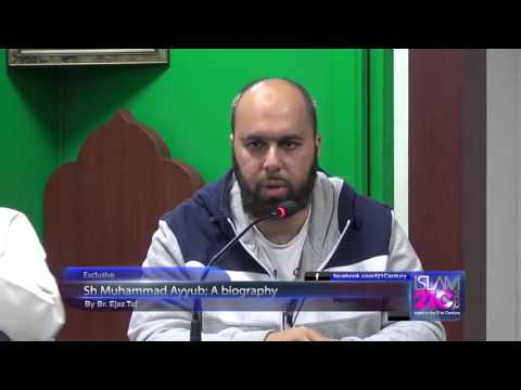 Sh Muhammad Ayyub; A biography ¦ By Br.Ejaz
