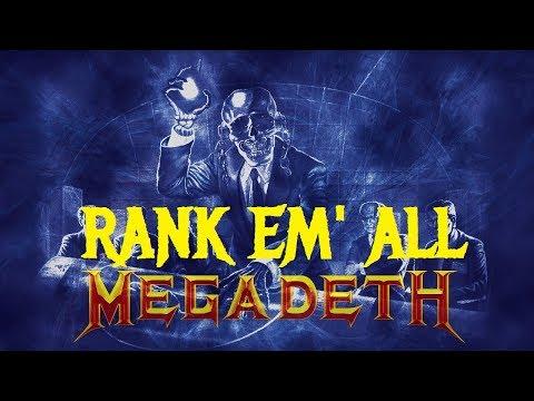Rank Em All: MEGADETH