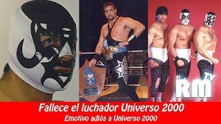 Muere el luchador Universo 2000 // Emotiva despedida 😥😥