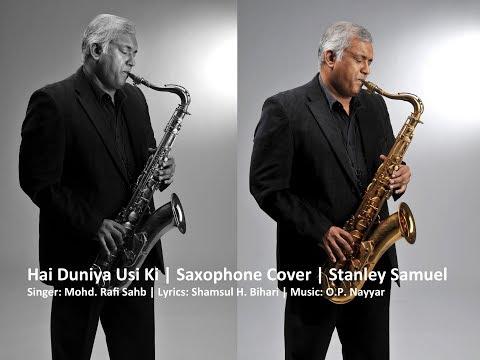 Hai Duniya Usi Ki |The Ultimate Saxophone Collection | Best  Saxophone Cover #274 | Stanley Samuel
