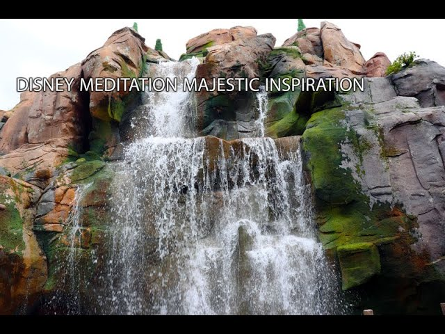 🔴Disney Meditation Majestic Waterfall Canada Epcot - 11 Hour Inspirational Positive Energy Stream