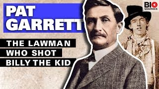 Pat Garrett: The Lawman Who Shot Billy the Kid