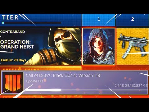 New Black Ops 4 UPDATE.. Operation Grand Heist, New DLC Weapons and More! (BO4 Update 1.13)