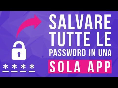 Come salvare in modo sicuro tutte le proprie password in un'unica app