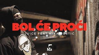 Juice feat. Mika Kostić - Bol će proći