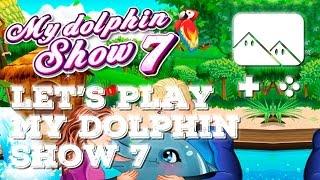 🎮 Let's Play : My Dolphin Show 7 (Si, si, je suis bien en train de jouer à ce jeu)