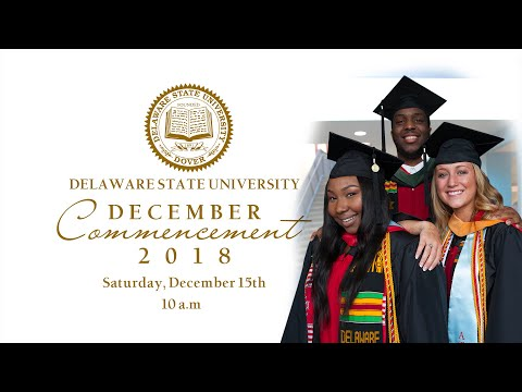 Delaware State University Commencement - Fall 2018