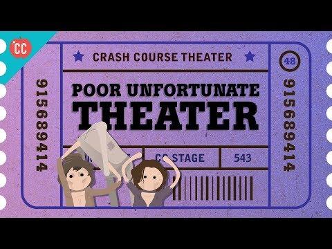 Poor Unfortunate Theater: Crash Course Theater #48