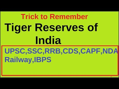 Trick To Remember Tiger Reserves of India|UPSC,SSC,CDS,NDA,CAPF,RRB