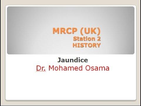 Mrcp - Paces - History - Jaundice + Abdominal Pain - Dr .Mohamed Osama