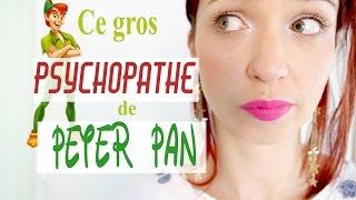 Peter Pan: Ce grand Psychopathe   Ma lecture du conte