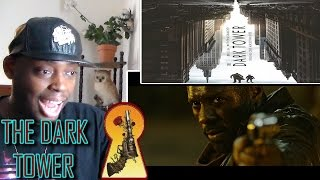 THE DARK TOWER Trailer REACTION!!!