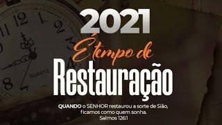 2021 É Tempo De Restauração  Culto Da Virada