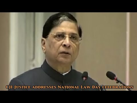 CJI Justice Dipak Misra addresses National Law Day celebrations in New Delhi: Newspoint Tv