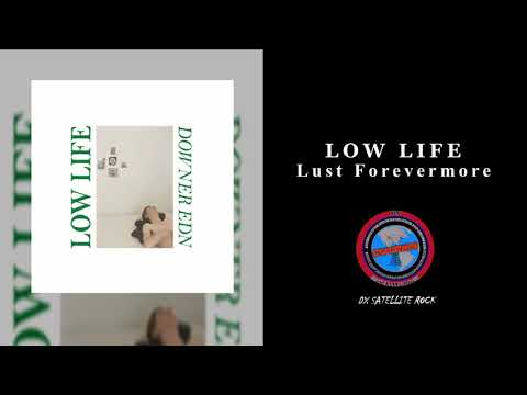 Low Life - Lust Forevermore Mp3