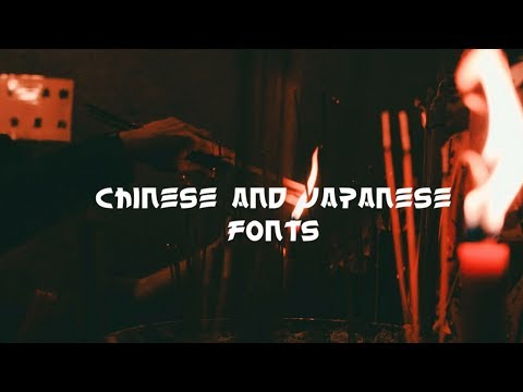 37 FREE Chinese & Japanese Fonts 2018 | DOWNLOAD BEST FREE CINEMATIC FONTS