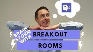Breakout rooms in Microsoft Teams