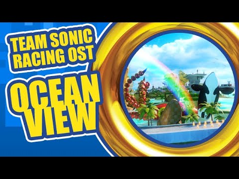 Team Sonic Racing OST - Ocean View
