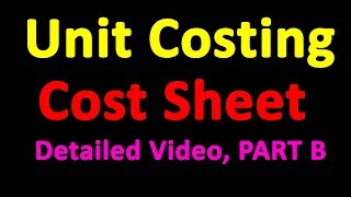 Unit Costing in Nepali || PART B || Prime Cost || Work Cost || Cost Accounting