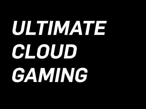Launch the ultimate cloud gaming rig in less than 5 minutes