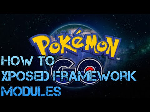 Pokemon Go, Xposed Framework And Must Have Modules For GPS Spoofing