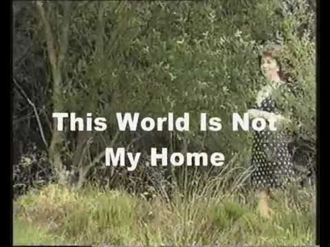 Eileen King - This World Is Not My Home - Gospel