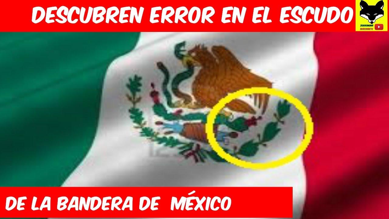 Descubren error en el escudo de la bandera de México YouTube