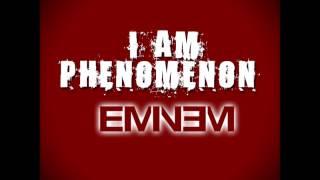 SONG LEAKED! I Am Phenomenon - Eminem #SOUTHPAW