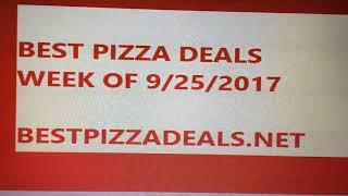 Best Pizza Deals 9/25/2017