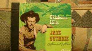 OKLAHOMA  HILLS by  JACK  GUTHRIE