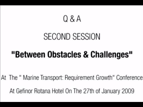 "Q & A Second Session:""Port of Beirut: Between Obstacles & Challenges"""